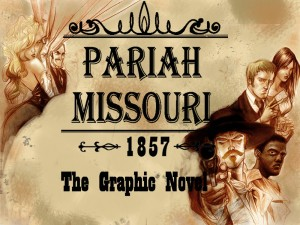 PariahMOfront page 300x225 Pariah, Missouri: The Graphic Novel You Must Check Out