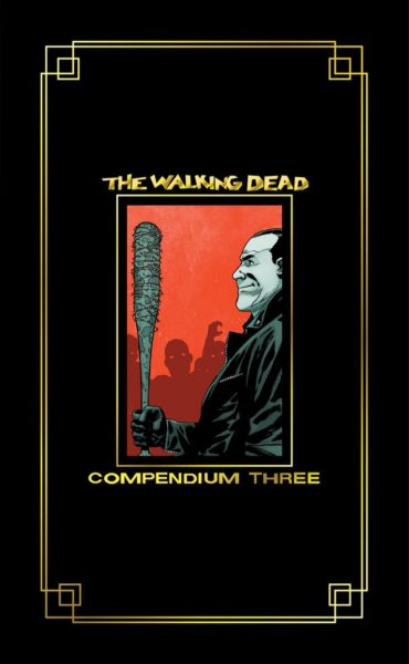 Skybound 2016 SDCC Exclusives The Walking Dead Compendium Three Hardcover with Gold Foil